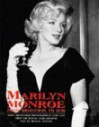 Marilyn Monroe: From Beginning to End: Newly Discovered Photographs by Earl Leaf from the Michael Ochs Archives - Michael Ventura