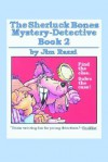 The Sherluck Bones Mystery-Detective Book 2 - Jim Razzi