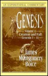 Genesis: Creation and Fall - James Montgomery Boice