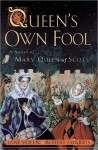 Queen's Own Fool (Stuart Quartet) - Jane Yolen