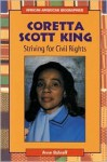 Coretta Scott King: Striving for Civil Rights - Anne Schraff