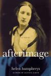 Afterimage - Helen Humphreys