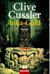 Inka-Gold (Dirk Pitt #12) - Clive Cussler
