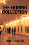 The Goring Collection - Tom Barnes