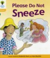 Please Do Not Sneeze - Roderick Hunt, Alex Brychta