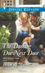 The Dashing Doc Next Door - Helen R. Myers