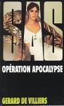 Opération Apocalypse - Gérard de Villiers