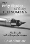 The Fifty Shades of Grey Phenomena - Chloe Thurlow