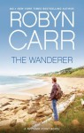 The Wanderer (Thunder Point) - Robyn Carr
