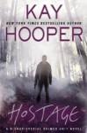 Hostage (Bishop/Special Crimes Unit, #14) - Kay Hooper