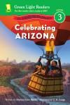 Celebrating Arizona: 50 States to Celebrate - Marion Dane Bauer, C.B. Canga