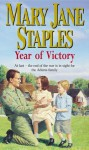Year of Victory - Mary Jane Staples
