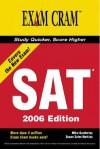 The New SAT Exam Cram 2006 Edition (Exam Cram 2) - Mike Gunderloy, Susan Harkins