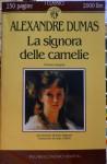 La signora delle camelie - Alexandre Dumas-fils, Irene Bignardi, Luisa Collodi