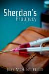 Sherdan's Prophecy - Jess Mountifield