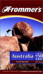 Frommer's Australia from $50 a Day - Marc Llewellyn, Lee Mylne