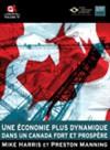 Une économie Plus Dynamique Dans Un Canada Fort Et Prospère - Mike Harris