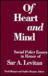 Of Heart and Mind: Social Policy Essays in Honor of Sar A. Levitan - Sar A. Levitan, Stephen Mangum