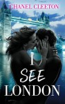 I See London - Chanel Cleeton