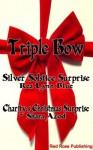 Triple Bow - Shara Azod, RaeLynn Blue