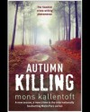Autumn Killing - Mons Kallentoft