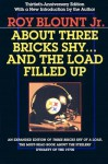 About Three Bricks Shy: And The Load Filled Up - Roy Blount Jr.