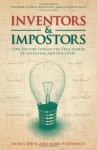 Inventors & Impostors: How history forgot the true heroes of invention and discovery - Daniel Diehl, Mark P. Donnelly