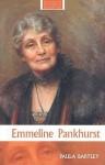 Emmeline Pankhurst - Paula Bartley