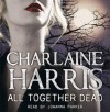 All Together Dead (Sookie Stackhouse, #7 - Charlaine Harris