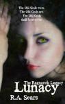 Lunacy - R.A. Sears