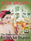 The Housewife Assassin's Recipes for Disaster (A Funny Romantic Mystery) (Book #6: The Housewife Assassin Series) - Josie Brown