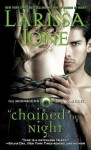 Chained By Night (Moonbound Clan) - Larissa Ione