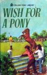 Wish for a Pony - Monica Edwards