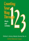 Counting Your Way Through 1-2-3: Books and Activities - Cathie Hilterbran Cooper