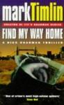 Find My Way Home - Mark Timlin