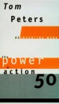 The Power + Action50 (Reinventing Work) - Tom Peters