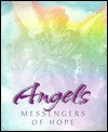 Angels: Messengers of Hope - Ellyn Sanna