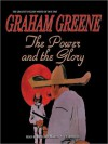 The Power and the Glory (MP3 Book) - Bernard Mayes, Graham Greene
