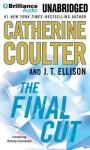The Final Cut - Catherine Coulter, J T Ellison, Renée Raudman, Paul Costanzo