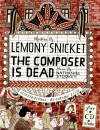 The Composer Is Dead [With CD (Audio)] - Lemony Snicket, Carson Ellis, Nathaniel Stookey