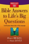 Bible Answers to Life's Big Questions - Bruce Bickel, Stan Jantz