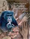 Introduction to Physical Anthropology (9th Edition) - Robert Jurmain, Lynn Kilgore, Wenda Trevathan