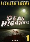 Dead Highways - Richard Brown