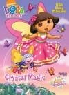 Crystal Magic (Dora the Explorer) - Warner McGee