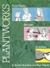 Plantworks - Karen Shanberg, Stan Tekiela
