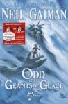 Odd Et Les Geants de Glace - Neil Gaiman