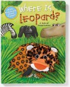 Where Is Leopard?: A Tale of Cooperation [With Removable Hand Puppet] - Wendy Wax, Michael Terry