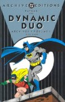 Batman: The Dynamic Duo Archives, Vol. 1 - Gardner F. Fox, John Broome, Carmine Infantino, Joe Giella