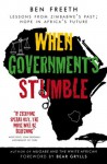 When Governments Stumble - Ben Freeth, Bear Grylls