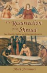 Resurrection of the Shroud - Mark Antonacci
